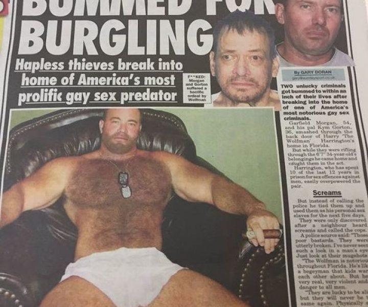 Эти воришки не знали, что забрели в дом к самому опасному гею-насильнику Америки